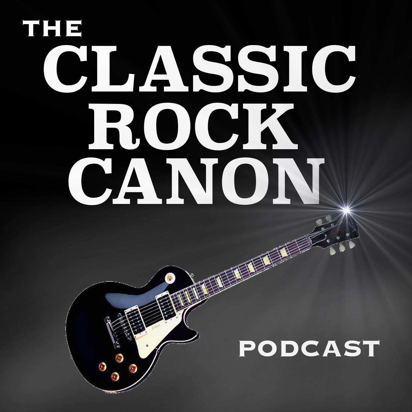 Classic Rock Canon Podcast