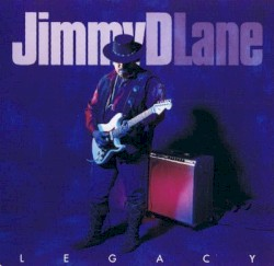 Jimmy D Lane - Dem Blues