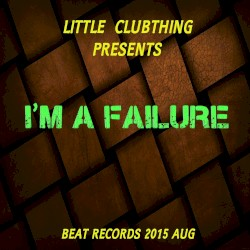 little clubthing - She Don't Love Me