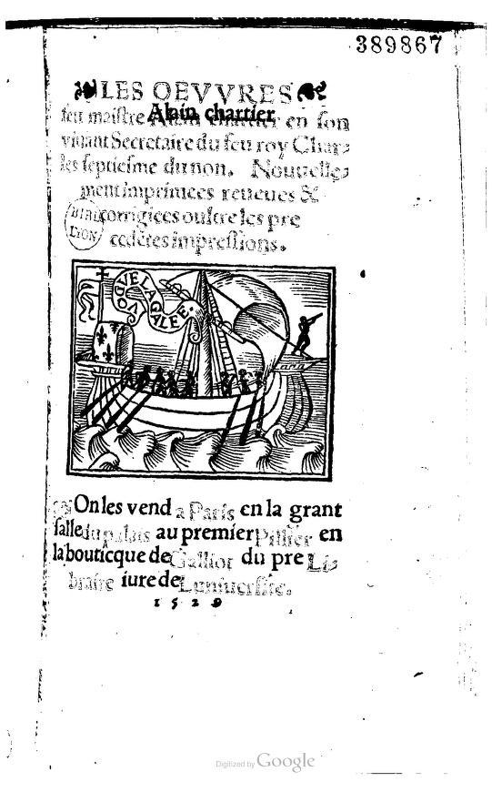 Les oeuvres de maistre Alain Chartier by Nouvellement imprimees reveues et corrigiees oultre les precedentes impressions